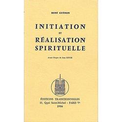 Initiation et réalisation spirituelle, René Guénon, Editions traditionnelles 1986.