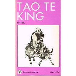 Tao Te King, Lao Tseu, Albin Michel 1991.