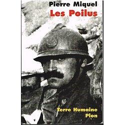 Les Poilus, Pierre Miquel, Plon Collection Terre humaine 2000.