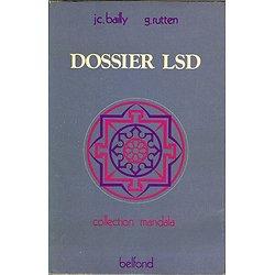 Dossier LSD, JC Bailly, G Rutten, Belfond / Mandala 1974.