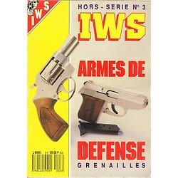 Armes de défense grenailles, Hors série IWS N° 3.