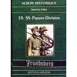 """10. SS-Panzer-Division """"Frundsberg"""", Jean-Luc Leleu, Editions Heimdal 1999."""