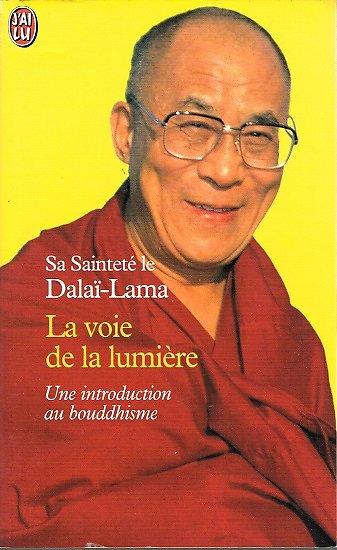 La voie de la lumière, Sa Sainteté de Dalaï-Lama, J'ai Lu 1999.