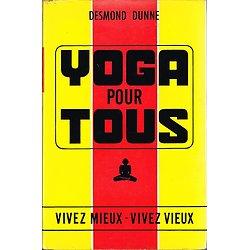 Yoga pour tous, Desmond Dunne, Les écrits de France 1969.