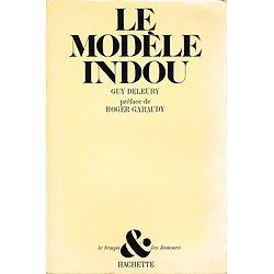 Le modèle indou, Guy Deleury, Hachette 1979.