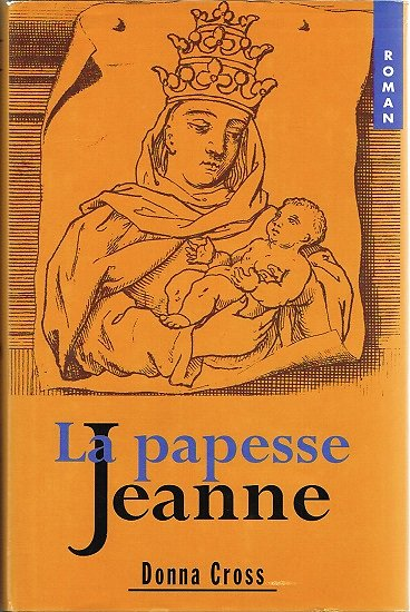 La papesse Jeanne, Donna Cross, France-Loisirs 1997.