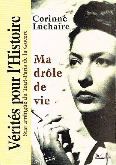 Ma drôle de vie, Corinne Luchaire, Dualpha 2002.