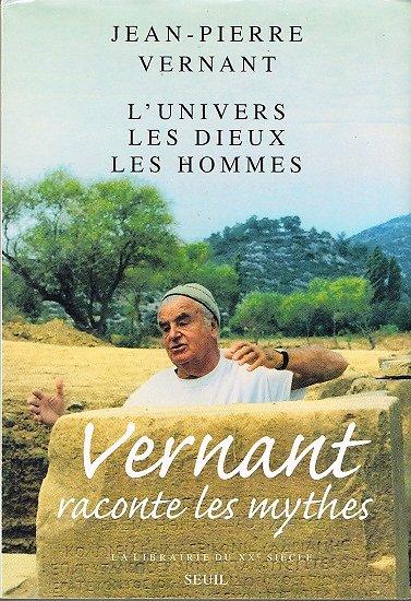 L'univers, les Dieux, les Hommes, Jean-Pierre Vernant, Seuil 1999.