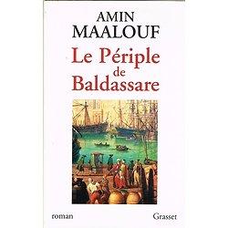 Le périple de Baldassare, Amin Maalouf, Grasset 2000.