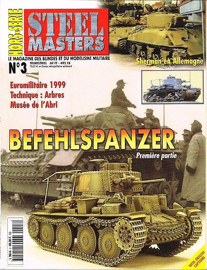 Befehlspanzer, première partie, Hors série Stelle Masters N° 3, Armes & Collections, novembre-janvier 2000.
