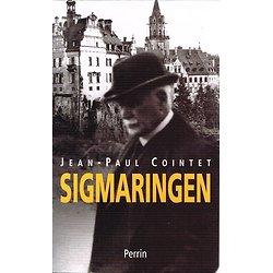 Sigmaringen, Jean-Paul Cointet, Perrin 2003.