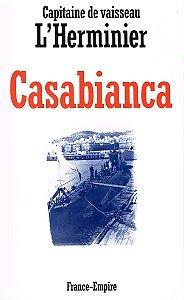 Casabianca, Capitaine de Vaisseau L'Herminier, France-Empire 1992.