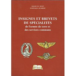 Insignes et brevets de spécialités de l'armée de terre et des services communs, Major Luc Binet, Dominique Humbert, Soteca 2011.
