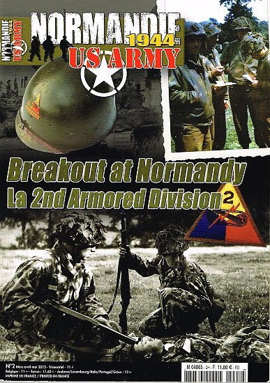 Breakout at Normandy, La 2nd Armored Division, Mark Brando, Normandy 1944 US Army N° 2 , Heimdal, Mars-avril-mai 2013.