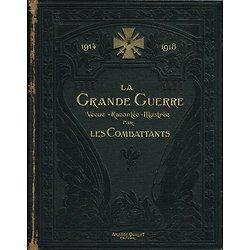 1914-1918, La Grande Guerre Vécue, Racontée, Illustrée par les combattants, Tome II, Librairie Aristide Quillet 1922.