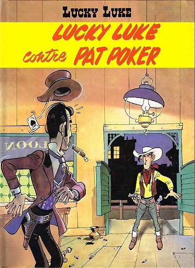 Lucky Luke contre Pat Poker, Morris, Dupuis 1994.