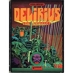Delirius, J.Lob, P.Druillet, Dargaud 1977.