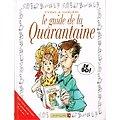 Le guide de la Quarantaine en BD, Tybo, Goupil, Vents d'Ouest 1996.
