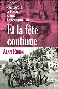 Et la fête continue, Alan Riding, Plon 2012.