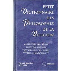 Petit dictionnaire des philosophes de la religion, Friedrich Niewöhner, Yves Labbé, Brepols 1996.