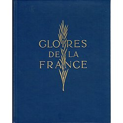Gloires de la France, Collectif, Collection Académique 1964.