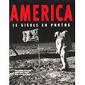 America, Le siècle en photos, Walter Cronkite, Martin W. Sandler, Editions de la Martinière 2001.