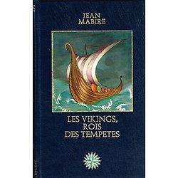 Les Vikings, rois des tempêtes, Jean Mabire, Les grandes aventures maritimes, Editions Versoix 1978.