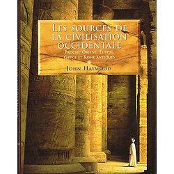 Les sources de la civilisation occidentale, John Haywood, France-Loisirs 1999.