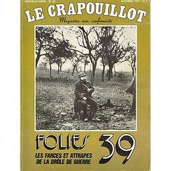 Folies 39, les farces et attrapes de la drôle de guerre, Le Crapouillot N° 52, automne 1979.
