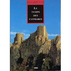 Regards sur le temps des Cathares, Collectif, MSM 1996.