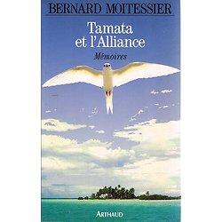 Tamata et l'Alliance, Mémoires, Bernard Moitessier, Arthaud 1993.