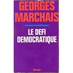 Le défi démocratique, Georges Marchais, Grasset 1973.