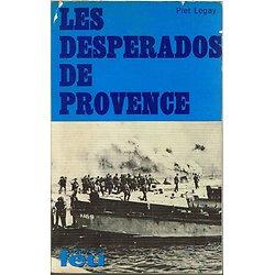 Les despérados de Provence, Piet Legay, Fleuve Noir 1968.