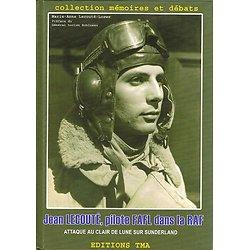 Jean Lecouté, pilote FAFL dans la RAF, Marie-Anne Lecouté-Loewe, Editions TMA 2008