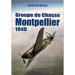 Groupe de Chasse Montpellier 1940, Bartlomiej Belcarz, Artipresse 2012.