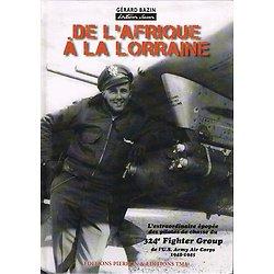 De l'Afrique à la Lorraine, Gérard Bazin, Editions Pierron & Editions TMA 2009.