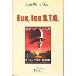 Eux, les S.T.O, Jean-Pierre Vittori, Ramsay 2008.