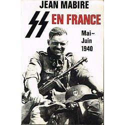 SS en France, Mai-juin 1940, Jean Mabire, Jacques Grancher éditeur1988.
