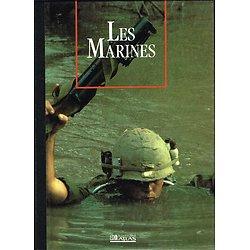 Les Marines, Les seigneurs de la Guerre, Collectif, Editions Atlas 1990.