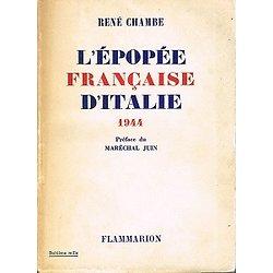 L'épopée française en Italie 1944, René Chambe, Flammarion 1952.