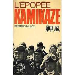L'épopée Kamikaze, Bernard Millot, Robert Laffont 1970.