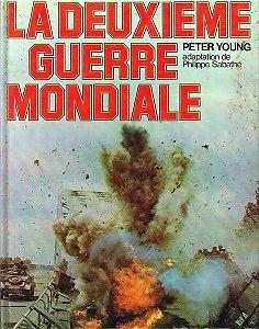La Deuxième Guerre Mondiale, Peter Young, Solar 1981.