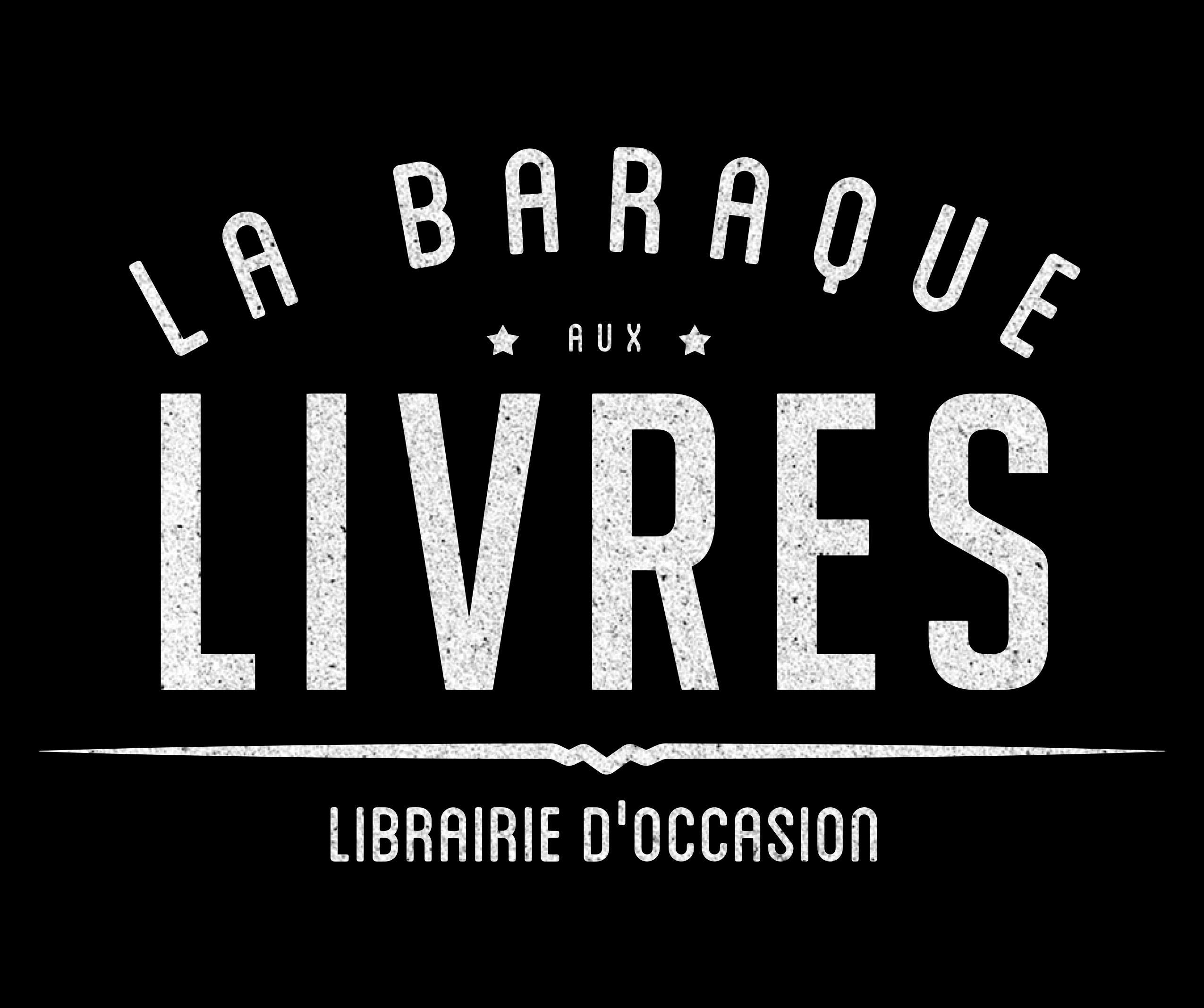La Baraque aux Livres Librairie Régionalismed'occasion