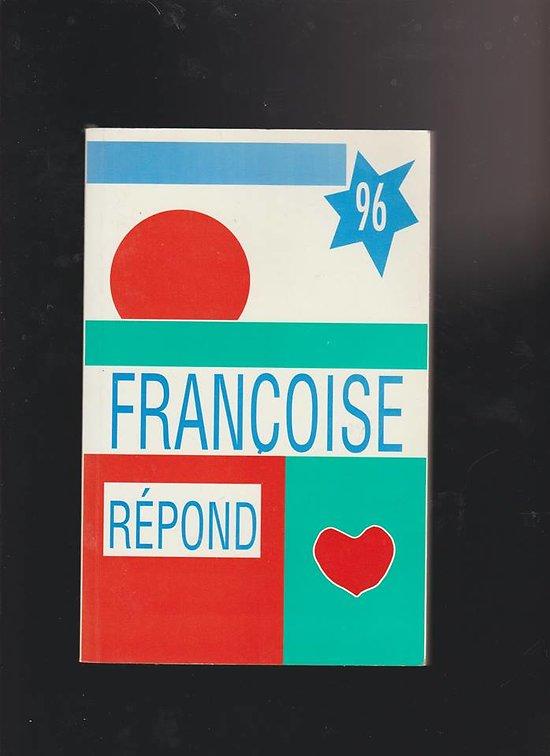 Françoise répond