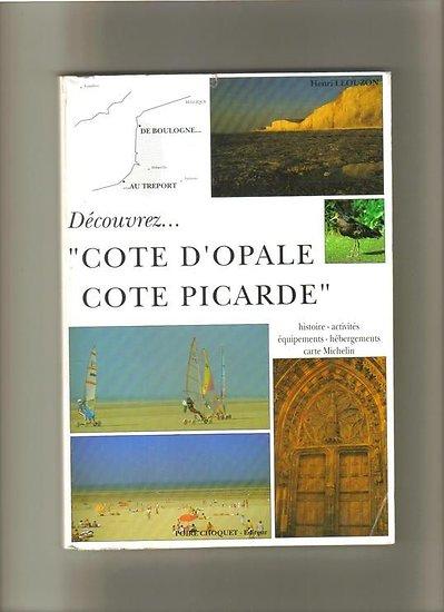 Découvrez Côte d'Opale Côte Picarde