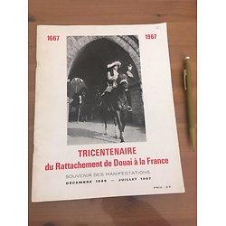 TRICENTENAIRE DU RATTACHEMENT DE DOUAI A LA FRANCE