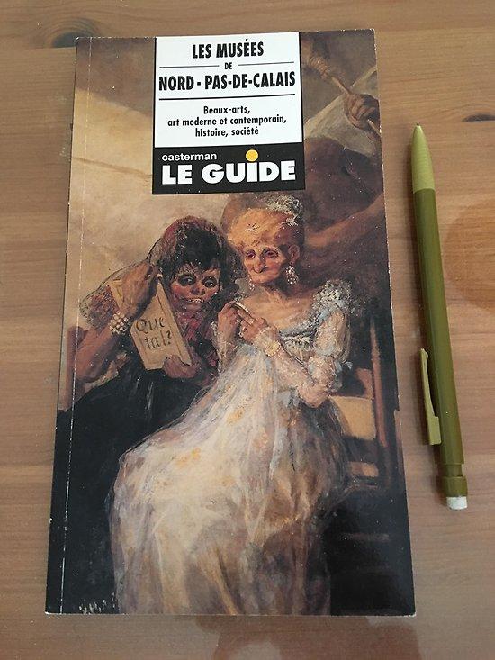 LES MUSEES DE NORD PAS-DE-CALAIS