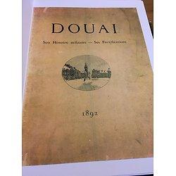 DOUAI - SON HISTOIRE MILITAIRE - SES FORTIFICATIONS