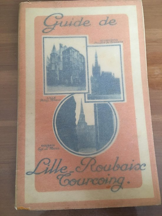GUIDE ILLUSTRE DE LILLE ROUBAIX TOURCOING