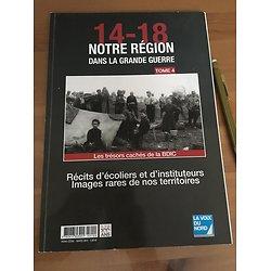 NOTRE REGION DANS LA GRANDE GUERRE 14-18